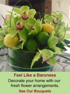 Feel Like a Baroness| Decorate your home with our fresh flower arrangements.