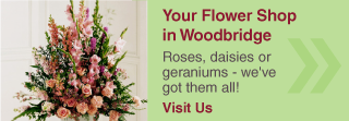 Your Flower Shop in Woodbridge | Roses, daisies or geraniums - we've got them all!
